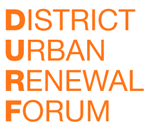 District Urban Renewal Forum